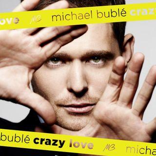 Buble crazy love